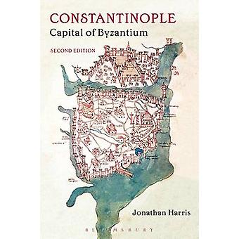 Constantinople - Capital of Byzantium by Jonathan Harris - 97814742546