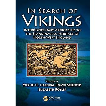 In Search of Vikings - Interdisciplinary Approaches to the Scandinavia