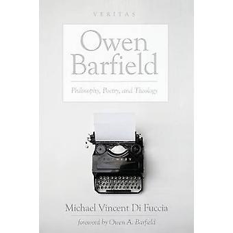 Owen Barfield by Michael Vincent Di Fuccia - 9781498238724 Book