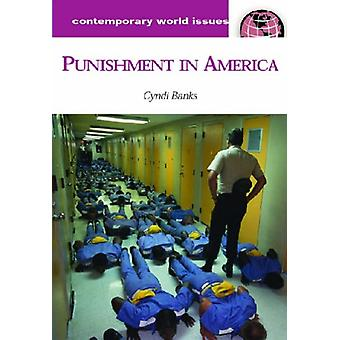 Punishment in America - A Reference Handbook by Cyndi L. Banks - 97818