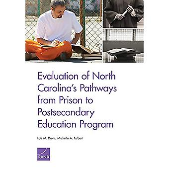 Evaluation of North Carolina's Pathways from Prison to Postsecondary