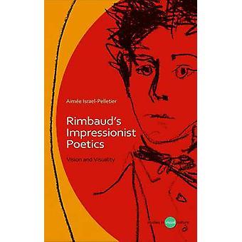 Rimbaud's Impressionist Poetics