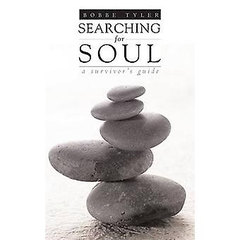 Searching for Soul by Bobbe Tyler