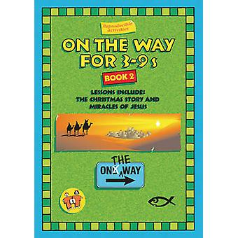 On the Way 39s  Book 2 by Tnt