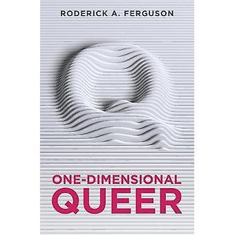 OneDimensional Queer