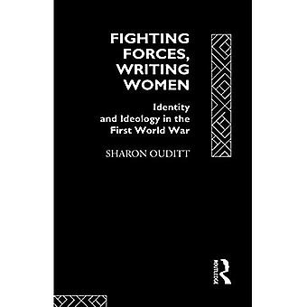 Fighting Forces, Writing Women