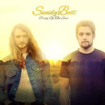 Sundy Best - Bring Up the Sun [CD] USA import