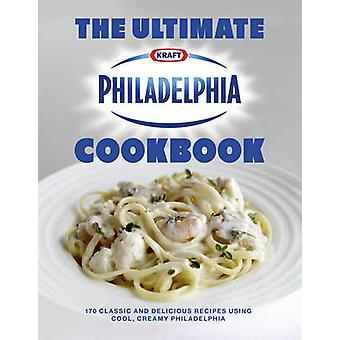 The Ultimate Philadelphia Cookbook by Philidelphia - 9780091939151 Bo
