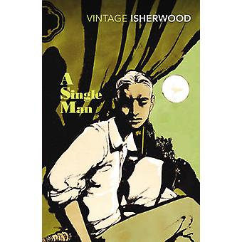 A Single Man by Christopher Isherwood - 9780099541288 Book