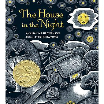La maison dans la nuit par Susan Marie Swanson - Beth Krommes - 978054