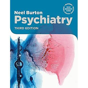 Psychiatry (3rd Revised edition) by Neel Burton - 9780992912741 Book