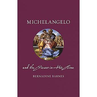 ミケランジェロとバーネイディーン バーンズ - 9781780 によって彼の時間のビューアー