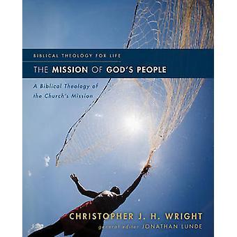 Misji ludu Bożego - biblijna teologia Miss Kościoła