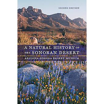 A Natural History of the Sonoran Desert (2nd Revised edition) by Ariz