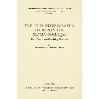 Die vier Geschichten in der Roman Comique - ihre Quellen interpoliert und