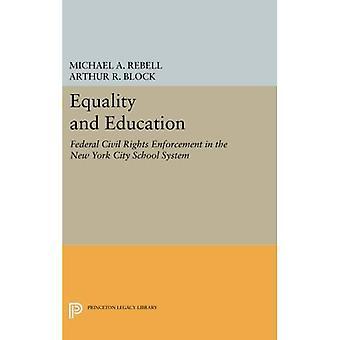 Igualdade e educação: aplicação da Federal de direitos civis no sistema de escola da cidade de Nova York (Princeton legado...