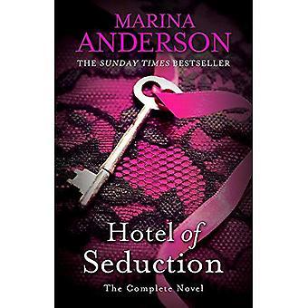Hotel der Verführung: der komplette Roman (David und Gnade)