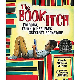 The Book Itch: Freedom, Truth, & Harlem's Greatest Bookstore (Carolrhoda Picture Books)