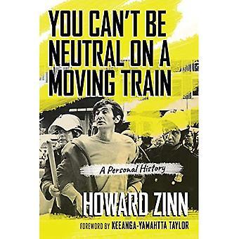 Du kan inte vara Neutral på ett tåg i rörelse