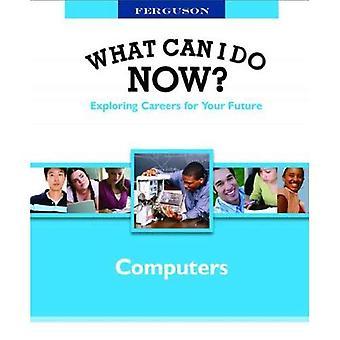 Datorer (Ferguson är vad kan jag göra nu? Utforska karriärmöjligheter för framtiden)