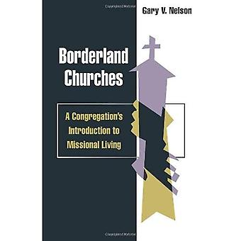 Borderland Churches: A Congregation's Introduction to Missional Living (Columbia Partnership Leadership)