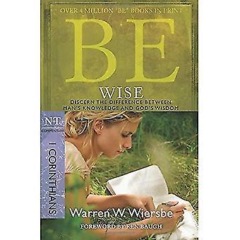Être sage: I Corinthiens, NT Commentary: discerner la différence entre la connaissance de l'homme et de la sagesse de Dieu