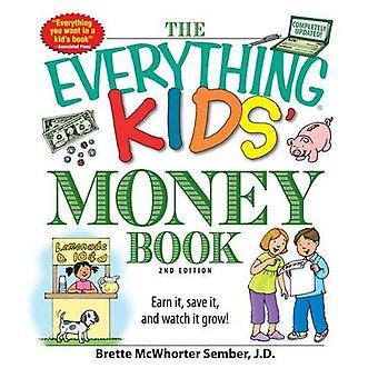 O tudo dinheiro das crianças para reservar tudo livro de dinheiro das crianças: merecê-lo, salvá-lo e vê-lo crescer! Ganhá-lo, salvá-lo e vê-lo crescer!