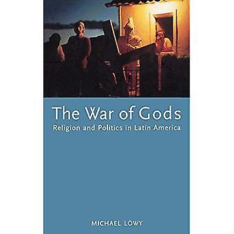 La guerre des dieux: Religion et politique en Amérique latine