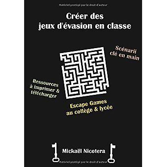 Creer Des Jeux D'Evasion nl Classe