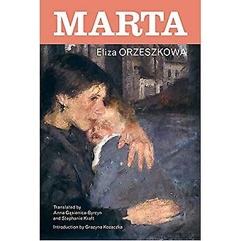 Marta: Romaani (Puolan ja puolalais-amerikkalainen tutkimuksia-sarja)