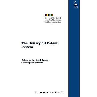 Ett enhetligt EU-Patent systemet (studier av Oxford institutet av Europeiska och komparativ rätt)