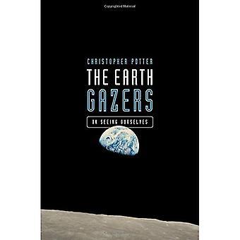 De aarde Gazers: Op zien onszelf
