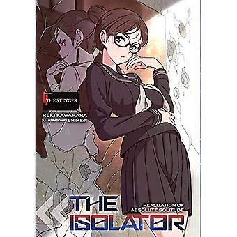 Der Isolator, Bd. 4 (Light Novel): Der Stachel