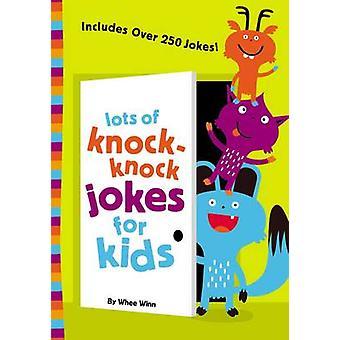 Beaucoup de blagues KnockKnock pour les enfants par Winn & Whee