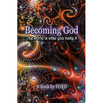 Becoming God by Ford