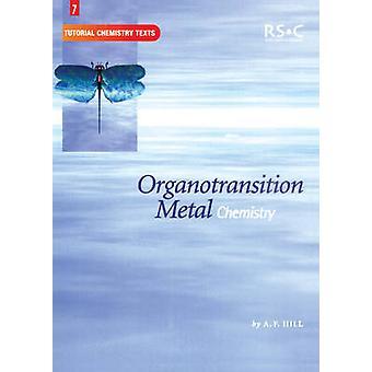 Organotransition Metal Chemistry by Abel & E W
