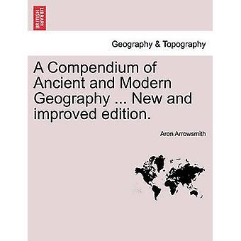 古代と現代の地理学の大要...新しく改良されたエディション。バイ Arrowsmith & アーロン