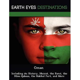 Oman inklusiv dens historie Muscat Ruwi Mina Qaboos Nakhal Fort og mere af Dummel & Elizabeth