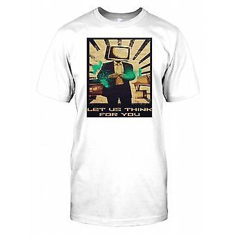 Wyobraźmy sobie dla Ciebie - myśli kontroli państwa policyjnego męskie T Shirt