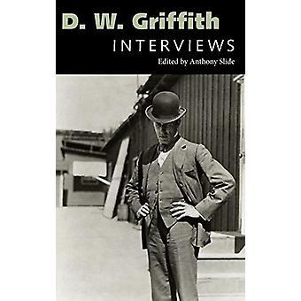 D. W. Griffith - intervjuer av D. W. Griffith - intervjuer - 9781617032