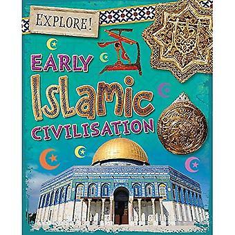 Utforska!: tidiga islamiska civilisationen (utforska!)