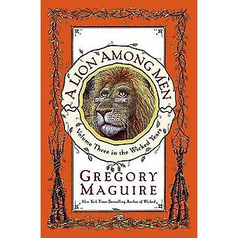A Lion Among Men by Gregory Maguire - 9780060548926 Book