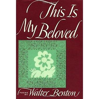 This is My Beloved by Walter Benton - 9780394404585 Book