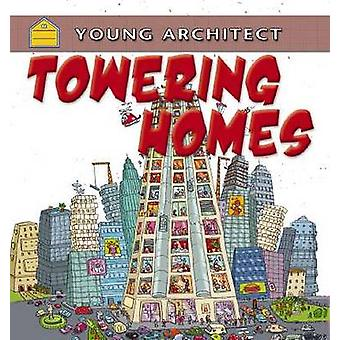 Towering Homes by Gerry Bailey - 9780778702993 Book