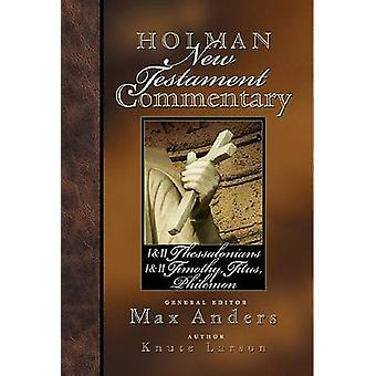 Holman NT Comm Vol 9 1&2 Thessalonians - 1&2 Timo by M. Anders - 9780