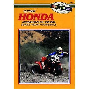 Honda ATC250R - 1981-1984 - Clymer Workshop Manual (Clymer All-terrain