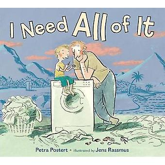 I Need All of It by Petra Postert - 9781250112712 Book