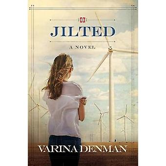 Jilted by Varina Denman - 9781434708380 Book