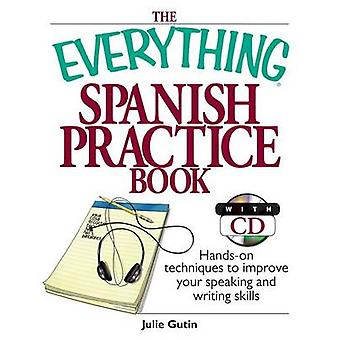 The Everything Spanish Practice Book - Hands-On Techniques to Improve