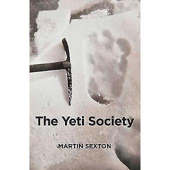 The Yeti Society by Martin Sexton - 9781911597070 Book